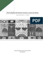 Informe Regional de Derechos Humanos y Justicia de Genero Argentina2008