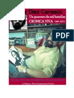 Javier Diez Canseco. Cronica Viva de Un Guerrero de Mil Batallas. POR Jorge Yeshayahu Gonzales-Lara