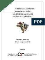 RevBrasilToxicol25_Supl_1_2012_IV_Congresso_Brasileiro_de_Toxciologia_Clinica.pdf