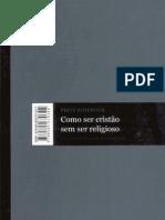 Como ser Cristão sem ser Religioso - Fritz Ridenour