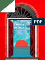 Cambios en Cuba 2012