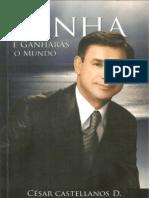 Cesar Castellanos - Sonha e Ganharas o Mundo