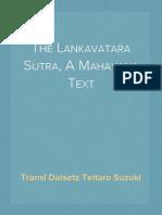 The Lankavatara Sutra, A Mahayana Text, Transl Daisetz Teitaro Suzuki