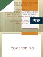 Corte Por Hilo
