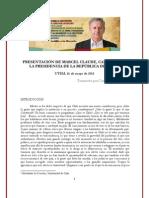 Presentación Marcel Claude Candidato a la Presidencia de la República de Chile UTEM 16 de mayo de 2013 - Transcripción por Carolina Sánchez L