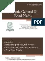 Unidad 3 Estructuras políticas, relaciones internacionales y dominio señorial en la Alta Edad Media