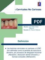 lesionescervicalesnocariosas-120524002537-phpapp01