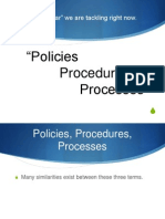 3 Ps of Policy Process and Procedure