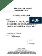 Lucrare de LicentaACŢIUNILE DE LUPTĂ ALE BATALIONULUI DE INFANTERIE DIN ARMATA ROMÂNIEI ÎN CADRUL OPERAŢIILOR DE STABILITATE