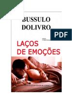 Laços_de_Emoçoes_Autor_do_Livro_Bussulo Dolivro_poesia