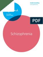 Understanding Schizophrenia 2011
