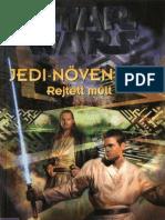 Jude Watson - Jedi növendék 3. - Rejtett múlt