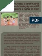Carta da comunidade Guarani-Kaiowá de Pyelito Kue