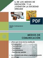 MEDIOS DE COMUNICACIÓN  EN LA SOCIEDAD DE CONSUMO
