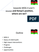 MDG Progress Towards MDG 4 and 5