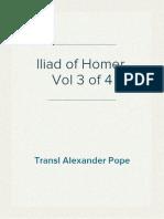 Iliad of Homer, Vol 3 of 4, Transl Alexander Pope