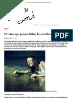 Artigo - 22 Coisas Que Pessoas Felizes Fazem Diferente _ Agora Sim!