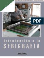 Intorduccion a La Serigrafia - Curso, Manual, Tutorial de Estampado Textil