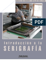 Intorduccion a La Serigrafia - Curso, Manual, Tutorial de Estampado Textil