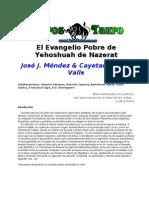 Mendez, Jose J. & Marti Valls, Cayetano - El Evangelio Pobre de Yehoshuah de Nazerat.doc