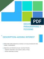 Description, Paragraphing, Focusing (PRoject One)