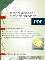 Teoria Quântica do Átomo de Hidrogênio