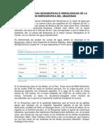 CARACTERÍSTICAS GEOGRÁFICAS E HIDROLÓGICAS DE LA REGIÓN HIDROGRÁFICA DEL AMAZONAS
