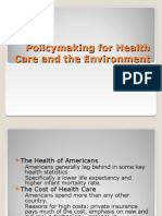 Policy Making for Health Care and the Environment