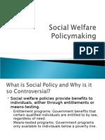 Social Welfare Policy Making