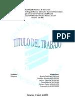 DESARROLLO DE LA ECONOMÍA EN VENEZUELA Y LA GLOBALIZACION  O INTEGRACION ECONOMICA