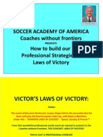 Victor's Laws of Victory, Learning Together From the Champions