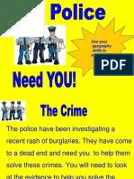 police squad burglary