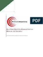 ECUTRAM. Guía de Usuario Aplicación Gestión Administrativa V1.0.0.11 (090826)