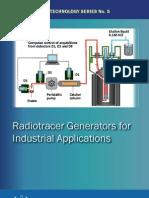 Radiotracer generators for industrial applications