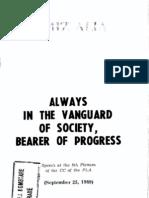 Always in the Vanguard of Society, Bearer of Progress