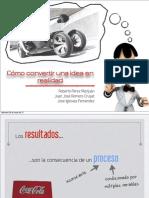 Convertir Idea en Realidad - Diapositivas