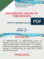 AULA 3 ESCOAMENTO ATRAVÉS DE VERTEDOUROS UFERSA 20122