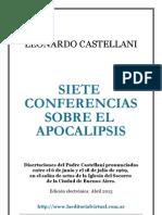 Castellani, Leonardo - Siete Conferencias Sobre El Apocalipsis