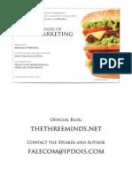 The Three Minds of Neuro Marketing
