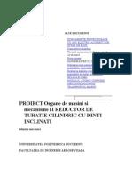 Proiect Organe de Masini Si Mecanisme II Reductor de Turatie Cilindric Cu Dinti Inclinati