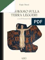 Sergio Atzeni - Passavamo Sulla Terra Leggeri