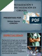 Especialidades de Cirugias en Genaral