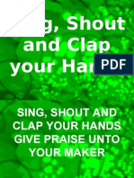 Sing, Shout and Clap Your Hands