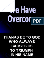 We Have Overcome
