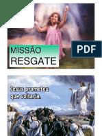MISSÃO RESGATE
