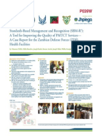 Standards-Based Management and Recognition (SBM-R®):A Tool for Improving the Quality of PMTCT Services—A Case Report for the Zambian Defense Forces (ZDF)Health Facilities (Poster version)