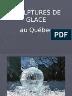 Sculptures Glace Quebec