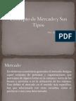 conceptodemercadoysustipos.pptx