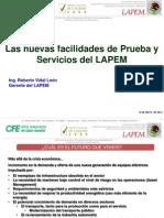Nuevas Facilidades de Prueba LAPEM Roberto Vidal