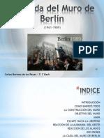 Carlos Barroso - Trabajo Muro de Berlín.